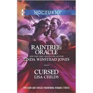 Raintree: Oracle and Cursed by Jones, Linda Winstead; Childs, Lisa, 9780373601264