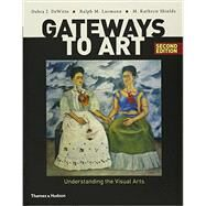 Gateways to Art and Gateways to Art Journal for Museum and Gallery Projects by DeWitte, Debra J.; Larmann, Ralph M.; Shields, M. Kathryn, 9780393571264