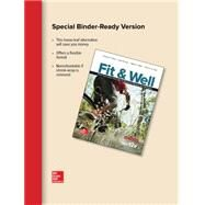 Fit & Well BRIEF EDITION: Core Concepts and Labs in Physical Fitness and Wellness, Loose Leaf by Fahey, Thomas; Insel, Paul; Roth, Walton, 9781259751264