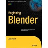 Beginning Blender by Flavell, Lance, 9781430231264