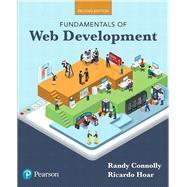 Fundamentals of Web Development by Connolly, Randy; Hoar, Ricardo, 9780134481265