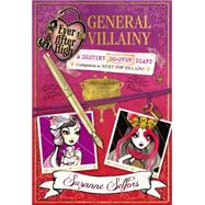 Ever After High: General Villainy by Selfors, Suzanne, 9780316401265