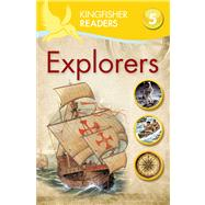 Kingfisher Readers L5: Explorers by Oxlade, Chris, 9780753471265