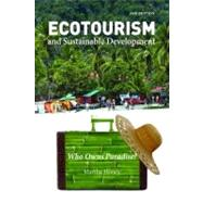 Ecotourism and Sustainable Development, Second Edition : Who Owns Paradise? by Honey, Martha, 9781597261265