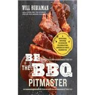 Be the Bbq Pitmaster by Budiaman, Will, 9781943451265