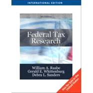 Federal Tax Research by RAABE/WHITTENBURG/SANDERS, 9781439081266