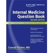 Kaplan Medical Internal Medicine Question Book by Fischer, Conrad, 9781607141266