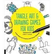 Tangle Art & Drawing Games for Kids by Nyberg, Jeanette, 9781631591266
