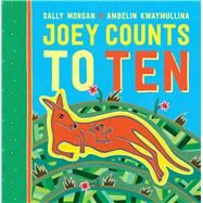 Joey Counts to Ten by Morgan, Sally; Kwaymullina, Ambelin, 9781760121266