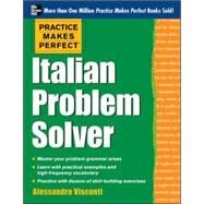 Practice Makes Perfect Italian Problem Solver With 80 Exercises by Visconti, Alessandra, 9780071791267