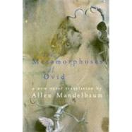 The Metamorphoses of Ovid by Mandelbaum, Allen, 9780156001267