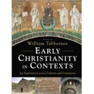 Early Christianity in Contexts by Tabbernee, William, 9780801031267