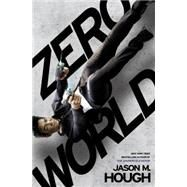 Zero World by HOUGH, JASON M., 9780553391268