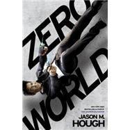 Zero World by HOUGH, JASON M., 9780553391268