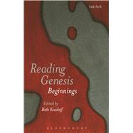 Reading Genesis Beginnings by Kissileff, Beth, 9780567251268
