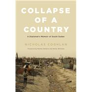 Collapse of a Country by Coghlan, Nicholas, 9780773551268