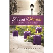 Advent in Narnia by Haverkamp, Heidi, 9780664261269