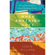 When Anything Goes by Williams, Leslie, 9781630881269