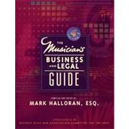 Musician's Business and Legal Guide by Halloran; Mark, 9780132281270