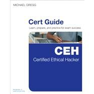 Certified Ethical Hacker (CEH) Cert Guide by Gregg, Michael, 9780789751270