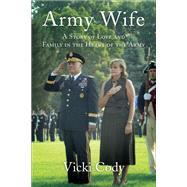 Army Wife by Cody, Vicki, 9781631521270