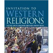 Invitation to Western Religions by Brodd, Jeffrey; Little, Layne; Nystrom, Brad; Platzner, Robert; Shek, Richard; Stiles, Erin, 9780190211271