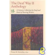 The Deaf Way II Anthology by Stremlau, Tonya M., 9781563681271