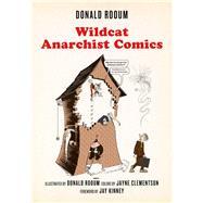 Wildcat Anarchist Comics by Rooum, Donald; Kinney, Jay; Clementson, Jayne (CRT), 9781629631271