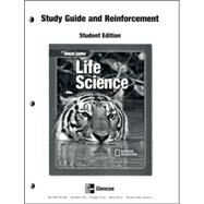 Glencoe Life Science, Reinforcement and Study Guide, Student Edition by Unknown, 9780078671272