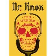 Dr. Knox by Spiegelman, Peter, 9780307961273