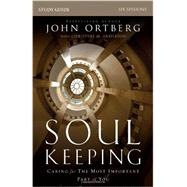 Soul Keeping by Ortberg, John; Anderson, Christine M. (CON), 9780310691273