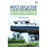 Post-Disaster Reconstruction: Lessons from Aceh by Clarke,Matthew, 9781138881273