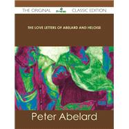 The Love Letters of Abelard and Heloise by Abelard, Peter, 9781486441273