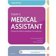Today's Medical Assistant by Bonewit-West, Kathy; Hunt, Sue A. , R. N.; Applegate, Edith, 9780323311274