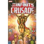 Infinity Crusade - Volume 1 by Starlin, Jim; Lim, Ron; Raney, Tom; Medina, Angel; Grindberg, Tom, 9780785131274
