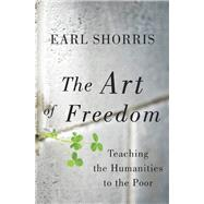 ART OF FREEDOM CL by SHORRIS,EARL, 9780393081275