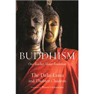 Buddhism by Gyatso, Bhiksu Tenzin; Chodron, Bhiksuni Thubten; Gunaratana, Bhante, 9781614291275