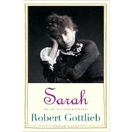 Sarah : The Life of Sarah Bernhardt at Biggerbooks.com