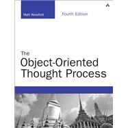 The Object-Oriented Thought Process by Weisfeld, Matt, 9780321861276