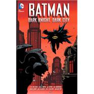Batman: Dark Night, Dark City by MILLIGAN, PETERDWYER, KIERON, 9781401251277