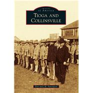 Tioga and Collinsville by Davenport, Don; Davenport, J. R., 9781467131278