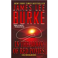 In the Moon of Red Ponies : A Billy Bob Holland Novel