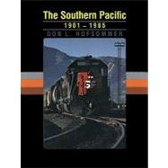 The Southern Pacific, 1901-1985 by Hofsommer, Don L., 9781603441278