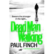 Dead Man Walking by Finch, Paul, 9780007551279