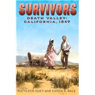 Death Valley by Duey, Kathleen; Bale, Karen A., 9781481431279