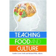 Teaching Food and Culture by Swift,Candice Lowe, 9781629581279