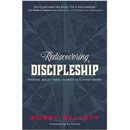 Rediscovering Discipleship by Gallaty, Robby, 9780310521280