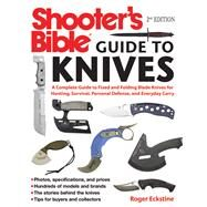 Shooter's Bible Guide to Knives by Eckstine, Roger, 9781510711280