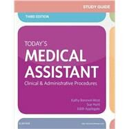 Today's Medical Assistant: Clinical and Administrative Procedures by Bonewit-West, Kathy, 9780323311281