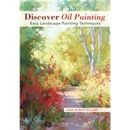 Discover Oil Painting by Pollard, Julie Gilbert, 9781440341281